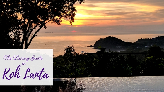 Koh Lanta Luxury Guide